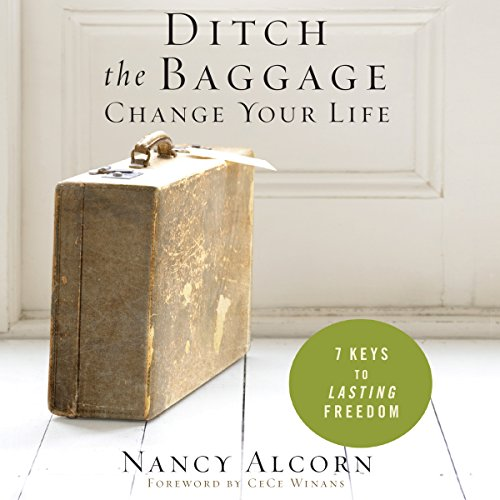 Ditch the Baggage, Change Your Life audiobook cover art