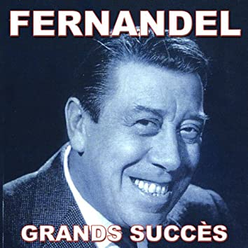 Fernandel (Grands succès)