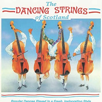 The Dancing Strings of Scotland
