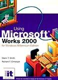 Using Microsoft® Works 2000 for Windows Millennium Edition