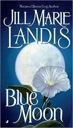Blue Moon: Jill Marie Landis