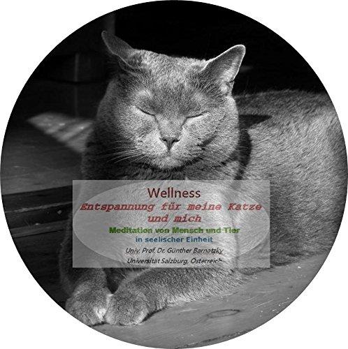 WELLNESS - Entspannung für meine Katze und mich, Audio-CD, Gesamtspielzeit 48:00 Minuten, Mediation für Mensch und Tier, Empfehlung der Universität Salzburg