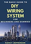 The Basic Guide To DIY Wiring System For Beginners And Dummies