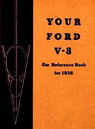 1936 Ford V-8 V8 Owners Manual User Guide Reference Instruction Operator Book