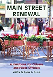 Main Street Renewal: A Handbook for Citizens and Public Officials 2nd Edition