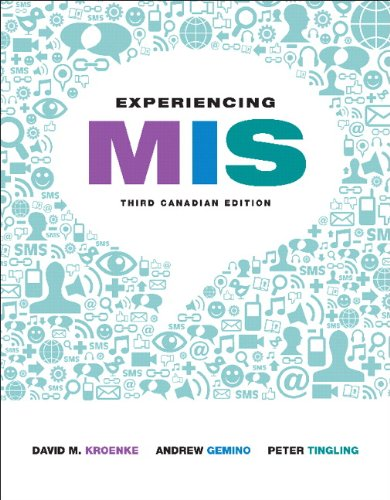 Experiencing MIS, Third Canadian Edition with MyMISLab (3rd Edition)