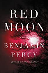 Books Set in Oregon: Red Moon by Benjamin Percy. Visit www.taleway.com to find books from around the world. oregon books, oregon novels, oregon literature, oregon fiction, oregon authors, best books set in oregon, popular books set in oregon, books about oregon, oregon reading challenge, oregon reading list, portland books, portland novels, oregon books to read, books to read before going to oregon, novels set in oregon, books to read about oregon, oregon packing list, oregon travel, oregon history, oregon travel books