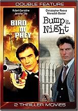 Bird of Prey/Bump in the Night