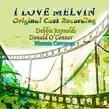 I Love Melvin (Original Cast Recording)