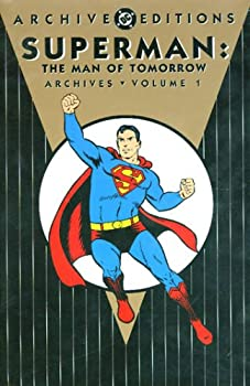 Superman: The Man of Tomorrow Archives, Vol. 1 - Book  of the DC Archive Editions