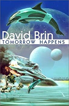 Tomorrow Happens - Book  of the Uplift Saga