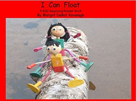 I Can Float (Billy Beginning Readers Book 5)