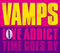 Love Addict by Vamps (2008-07-02)