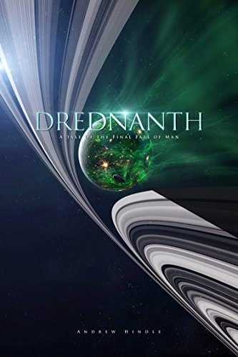 Drednanth (The Final Fall of Man Book 2) (English Edition)