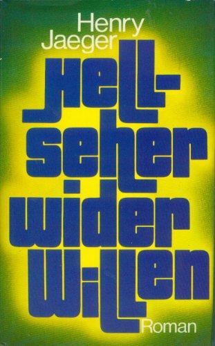 Hellseher wider Willen.