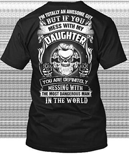 USA SHIRT Dont Mess with My Daughter Tshirt Black