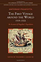 The First Voyage around the World (1519-1522): An Account of Magellan's Expedition (Lorenzo Da Ponte Italian Library)