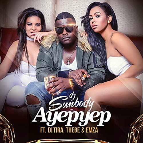 DJ Sumbody feat. DJ Tira, Thebe & Emza