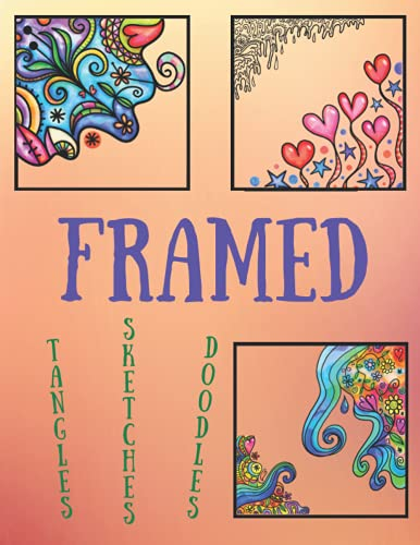 Framed: A Madison Addle Book of Blank Frames for Doodling, Tangling, and Sketching