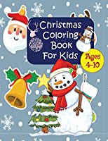 Christmas Coloring Book for Kids 4-10