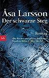 Der schwarze Steg: Roman (Ein Fall für Rebecka Martinsson, Band 3)