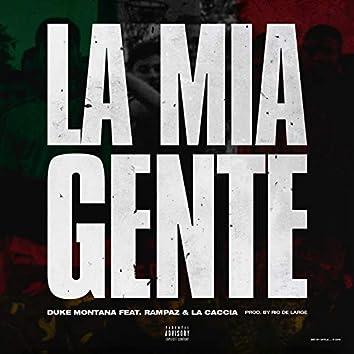 La mia gente [Prod. by Ric de Large] (feat. Rampaz,La Caccia)