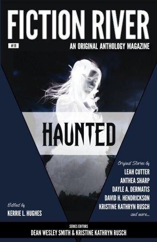 Download Fiction River: Haunted (Fiction River: An Original Anthology Magazine) 1561467723