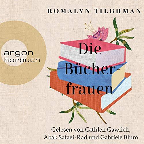 Die Bücherfrauen Audiobook By Romalyn Tilghman cover art