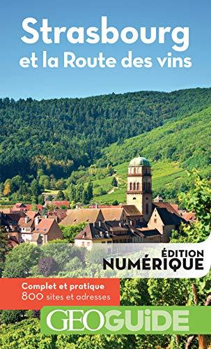 GEOguide Strasbourg et la route des vins (French Edition)