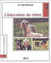 L'Education du chien de Joël Dehasse