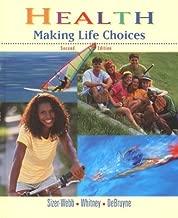 Health: Making Life Choices, Second Edition (NTC: HLTH MAK LIFE CHOICE REG)