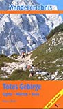 Wandererlebnis Totes Gebirge: Gipfel - Hütten - Seen