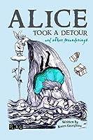 Alice Took a Detour