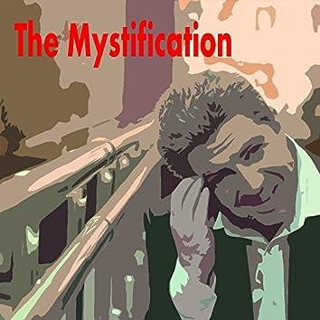 The Mystification