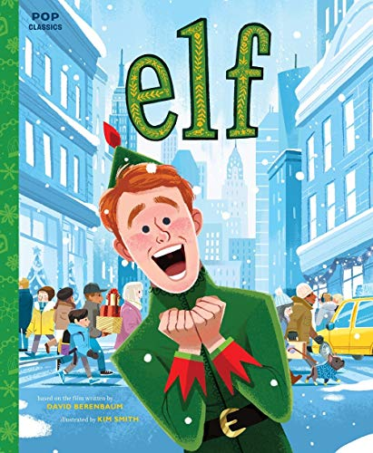 Elf: The Classic Illustrated Storybook: 9