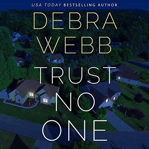 Trust No One Audiobook By Debra Webb cover art