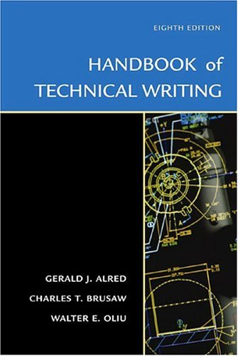 The Handbook of Technical Writing, Eighth Edition
