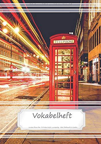 Vokabelheft DIN A5 - London Phone Box: 70 Seiten liniert, zweispaltig - Rote Telefonzelle in London (Motiv Vokabelhefte, Band 3)