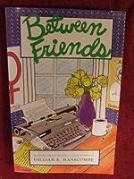 Between Friends 0932870228 Book Cover