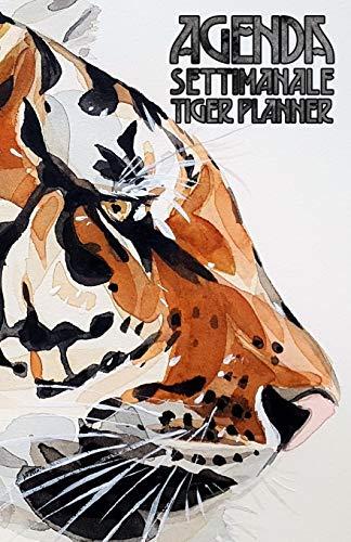 Agenda Settimanale Tiger Planner: Weekly Planner life organizer in italiano da borsa senza data