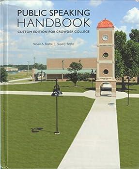 Unknown Binding Public Speaking Handbook (Custom Edition for Crowder College) Book