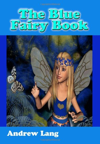 The Blue Fairy Book 1440470014 Book Cover