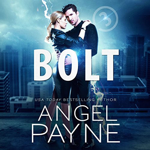 Bolt Saga: 3                   By:                                                                                                                                 Angel Payne                               Narrated by:                                                                                                                                 Ava Erickson,                                                                                        Holter Graham                      Length: 2 hrs and 59 mins     5 ratings     Overall 4.8