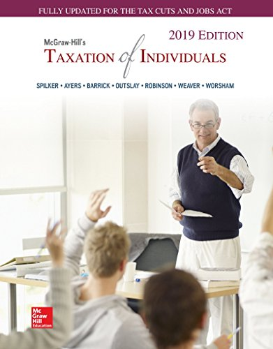 Loose Leaf for McGraw-Hill's Taxation of Individuals 2019 Edition