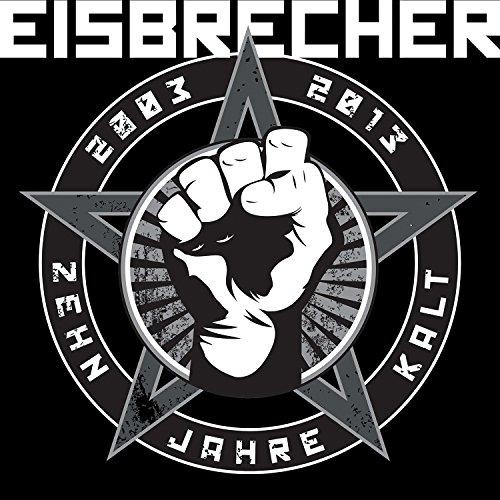 Eisbrecher: Zehn Jahre Kalt (Audio CD)