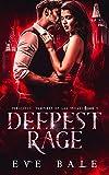 Deepest Rage: A Dark Vampire Romance (Voracious Vampires of Las Vegas, Book 1) (English Edition)