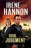 Fatal Judgment (Guardians of Justice, Book 1) - Irene Hannon