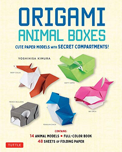 Origami animal boxes /anglais: Cute Paper Models with Secret Compartments! (14 Animal Origami Models + 48 Folding Sheets)