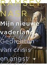 Mijn nieuwe vaderland: gedichten van crisis en angst
