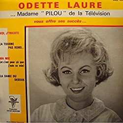 ODETTE LAURE madame pilou EP 7